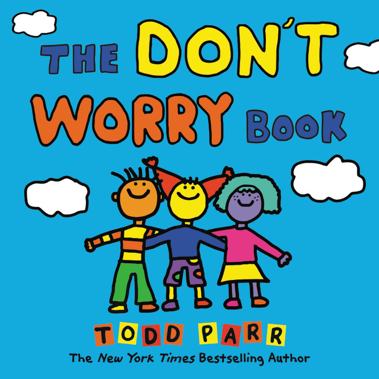 Todd Parr Spotify Playlist - The Don't Worry Book